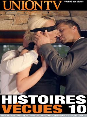Histoires vécues n°10