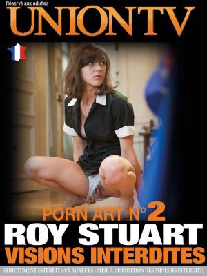 Porn art 2- Roy Stuart Visions interdites
