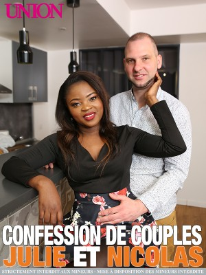 Confession de couples - Julie et Nicolas