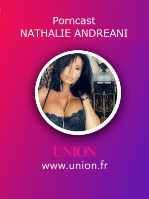 Podcast Porn de Nathalie Andreani