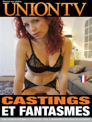 Castings et fantasmes